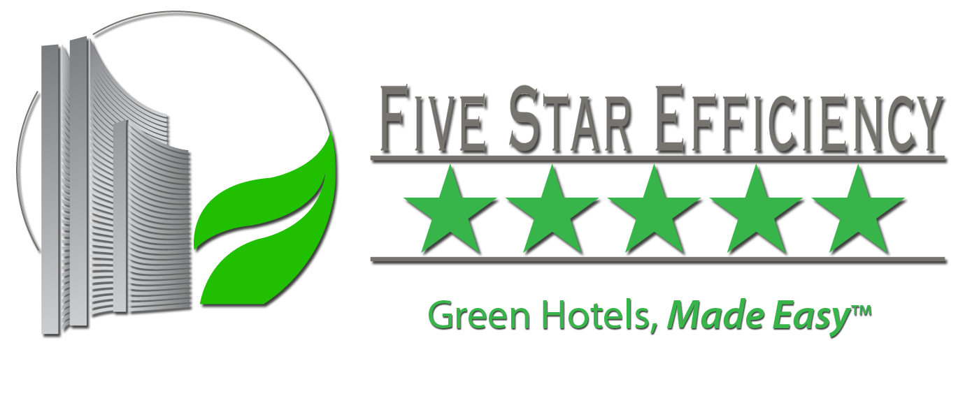 Five star efficiency green hotels made easy a five for 5 star energy
